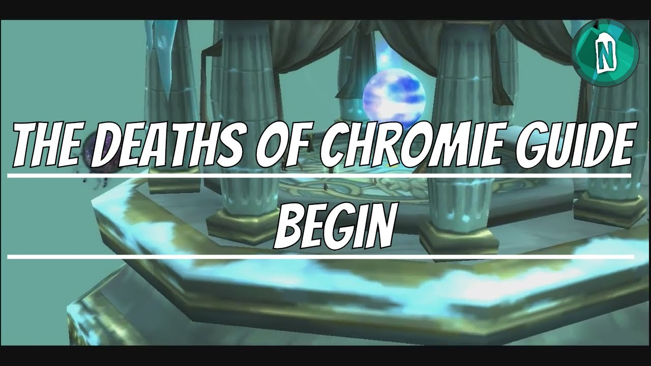 the deaths of chromie guide