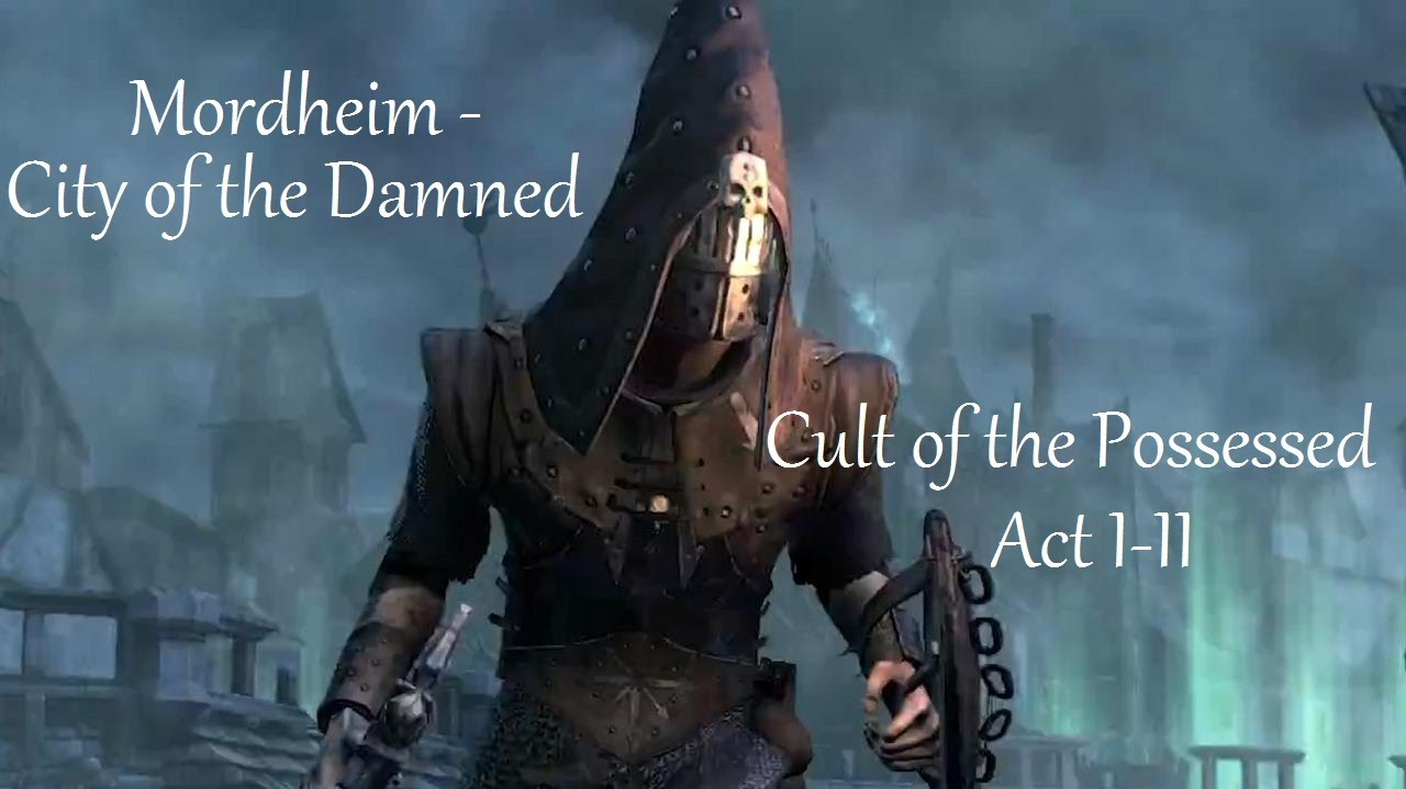 mordheim city of the damned cult of the possessed guide