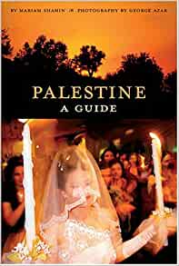 mariam shahin palestine a guide interlink books 2005